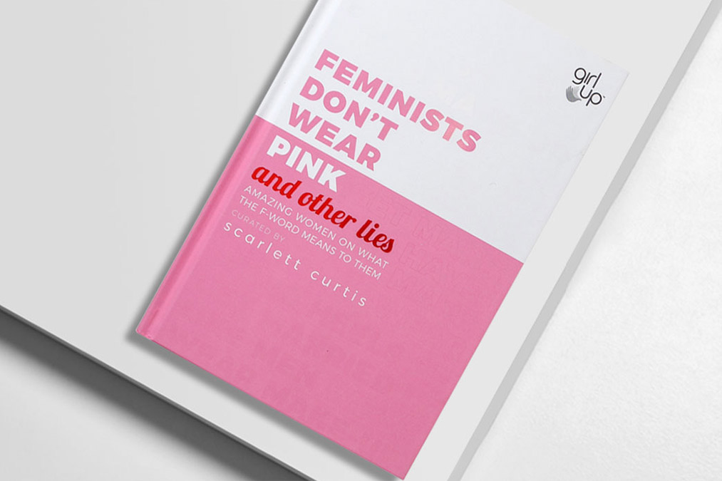 Feminist Don't Wear Pink