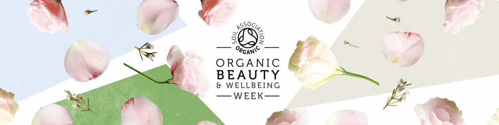 certified organic beauty products Soil Association Organic Beauty Week 2017