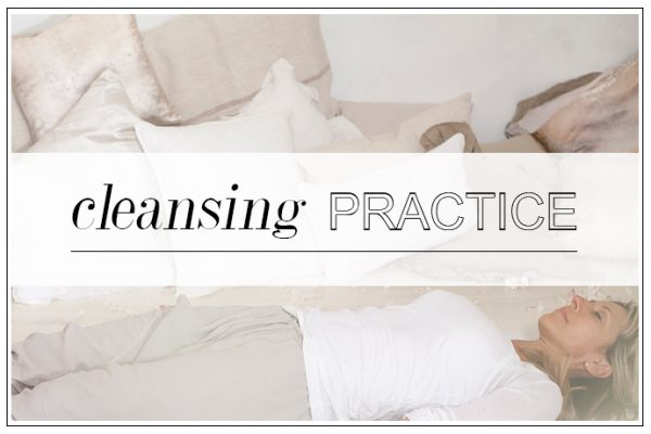 CLEANSING PRACTICE