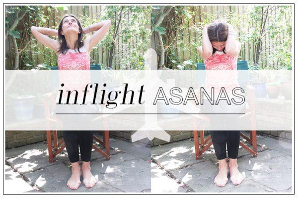 INFLIGHT ASANAS