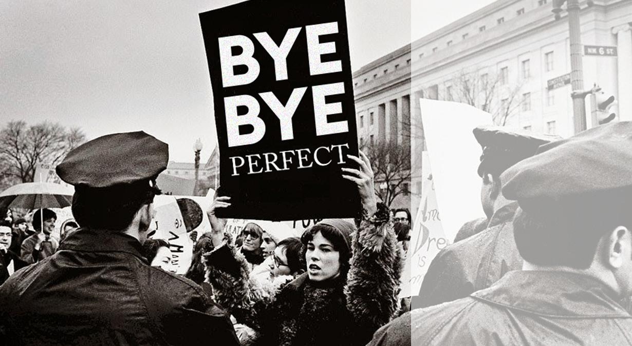 BYE BYE PERFECT